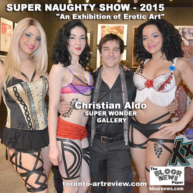 #superwondergallery#supernaughtyshow#christianaldo#artshow#artshowtoronto#art#gallery#sex