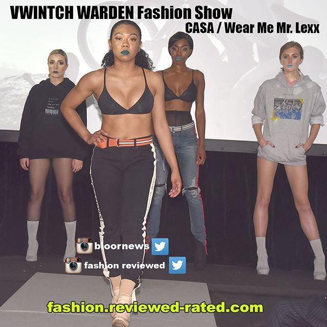 CASA Wear Me Mr. Lexx Presents VWINTCH WARDEN Fashion Show